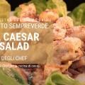 Ricetta della caesar salad