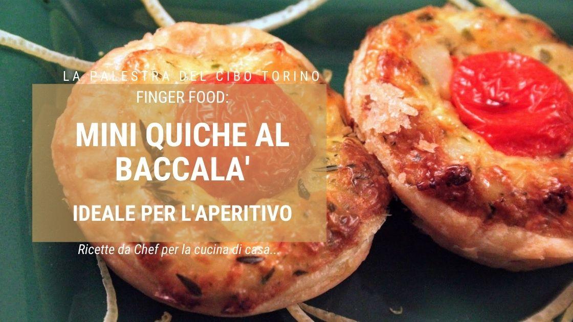 finger food mini quiche al baccala