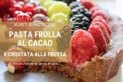 Pasta frolla al cacao: ecco come usarla al meglio
