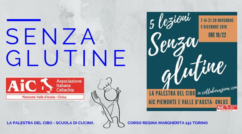 CUCINA SENZA GLUTINE CORSO AIC PIEMONTE TORINO