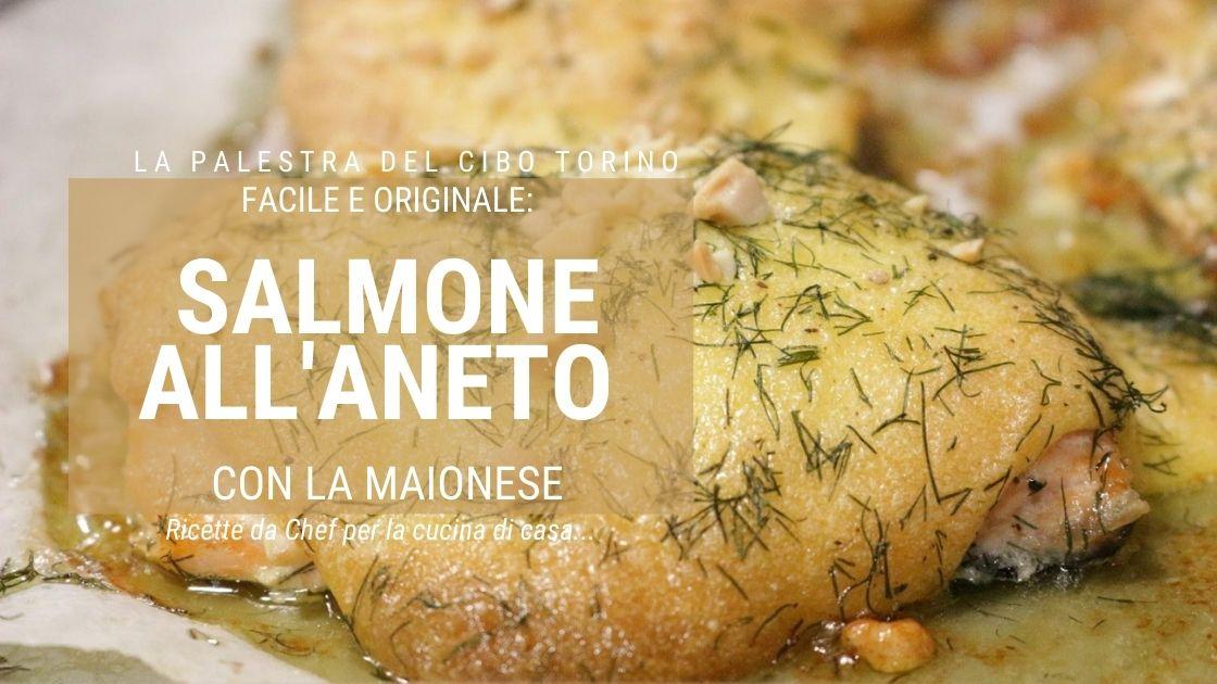 ricetta trancio di salmone all'aneto