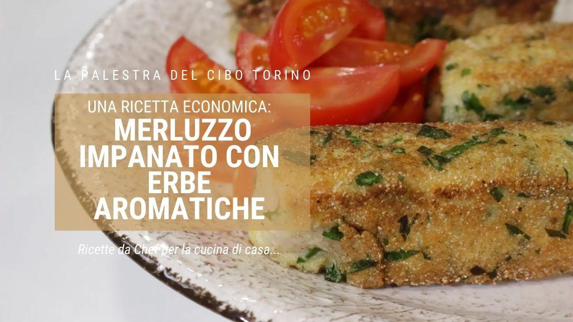 Merluzzo impanato con erbe aromatiche