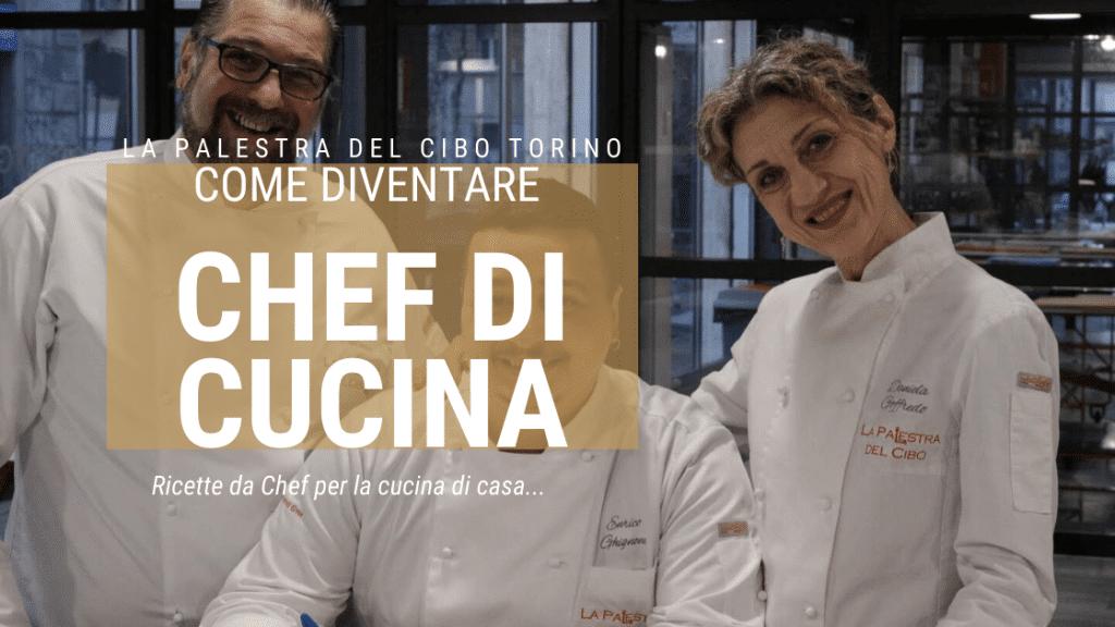 come diventare chef di cucina
