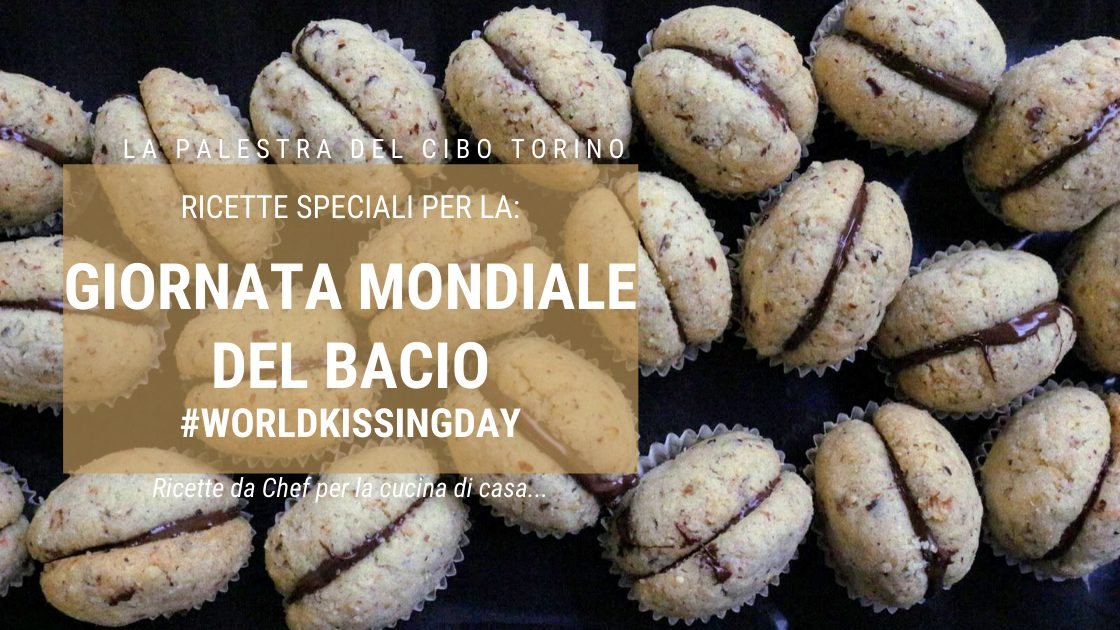 ricette speciali per worldkissingday