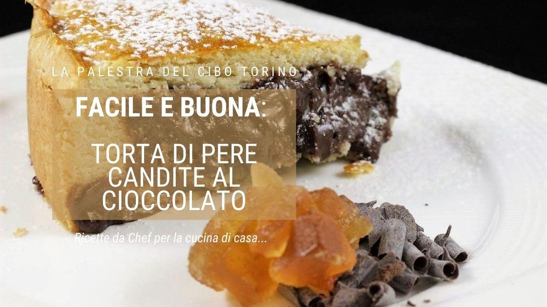 torta di pere candite al cioccolato
