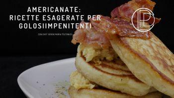 corso di cucina online americanate ricette esagerate